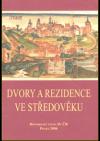 Dvory a rezidence ve středověku
