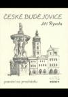 České Budějovice : pozvání na procházku