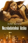 Julie James - Nezvladatelná láska