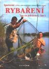 Sportovní rybaření : lov na položenou. Část I.