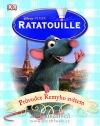 Ratatouille - průvodce Remyho světem