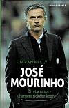 José Mourinho - Život a názory charizmatického kouče