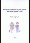 Předškolní vzdělávání a jeho význam pro rozvoj jazyka a řeči