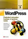 WordPress: Podrobný průvodce tvorbou a správou webů