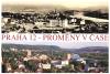 Praha 12 - proměny v čase