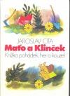Maťo a Klinček : knížka pohádek, her a kouzel