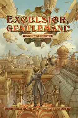 Excelsior, gentlemani! obálka knihy