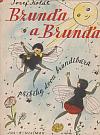 Bzunďa a Brunďa - příběh dvou brundibárů