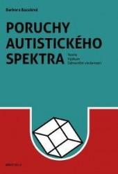 Poruchy autistického spektra. Teorie, výzkum, zahraniční zkušenosti
