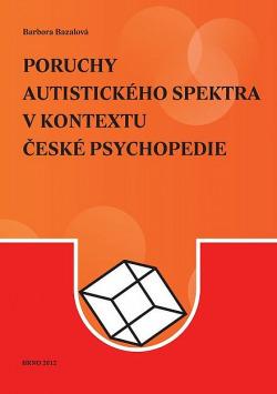 Poruchy autistického spektra v kontextu české psychopedie obálka knihy