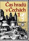 Čas hradů v Čechách 1