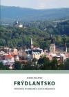 Frýdlantsko - Průvodce po krajině a jejích náladách