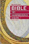 Bible, 101 nejdůležitějších otázek