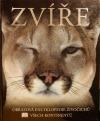 Zvíře - Obrazová encyklopedie živočichů všech kontinentů