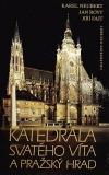 Katedrála sv. Víta a Pražský hrad