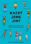 Každý jsme jiný - Kniha pro všechny kluky a holky, kteří mají sourozence s autismem