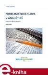 Problematická slova v angličtině: anglicko-český slovník