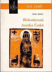 Blahoslavená Anežka Česká