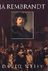 Já, Rembrandt obálka knihy