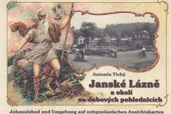 Janské Lázně a okolí na dobových pohlednicích