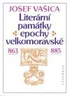 Literární památky epochy velkomoravské 863-885