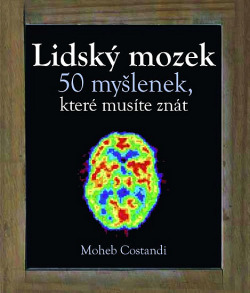 Lidský mozek - 50 myšlenek, které musíte znát obálka knihy