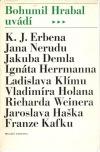 Bohumil Hrabal uvádí..... výbor z české prózy