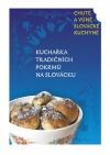 Kuchařka tradičních pokrmů na Slovácku 2