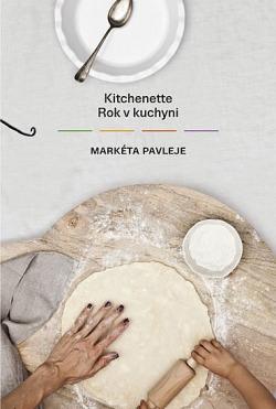 Kitchenette: Rok v kuchyni