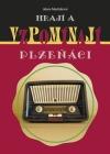 Hrají a vzpomínají Plzeňáci