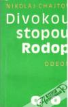Divokou stopou Rodop obálka knihy