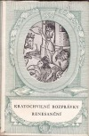 Kratochvilné rozprávky renesanční