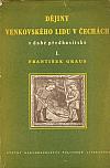 Dějiny venkovského lidu v Čechách v době předhusitské I.