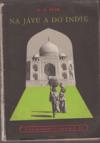 Na Jávu a do Indie