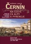 Heřman Jakub Černín na cestě za Alpy a Pyreneje II. Cestovní deník Heřmana Jakuba Černína z let 1678–1682