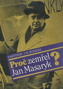 Proč zemřel Jan Masaryk? obálka knihy