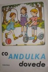 Co Andulka dovede