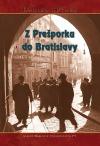 Z Prešporka do Bratislavy