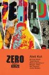 Zero: Krize