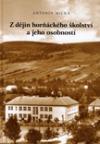 Z dějin horňáckého školství a jeho osobností