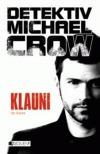Detektiv Michael Crow - Klauni