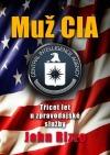 Muž CIA - Třicet let u zpravodajské služby