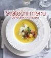Sváteční menu od polévky po dezert