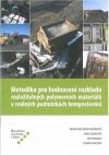Metodika pro hodnocení rozkladu rozložitelných polymerních materiálů v reálných podmínkách kompostování