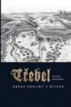 Třebel - Obraz krajiny s bitvou