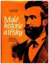 Malé historie a třísky