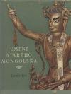 Umění starého Mongolska