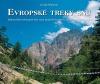 Evropské treky snů - Nejkrásnější trekingové túry