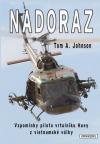 Nadoraz - Vzpomínky pilota vrtulníku Huey z vietnamské války