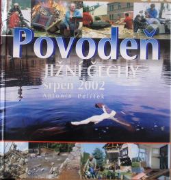 Povodeň jižní Čechy srpen 2002 obálka knihy